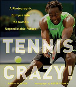 Tennis Crazy! by Philip Slayton and Peter Figura