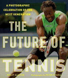 Cover of The Future of Tennis by Philip Slayton